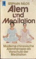 Atem und Meditation. Stephan Palos