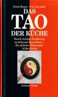 das Tao in der Küche, Erich Bauer, Uwe Karstädt